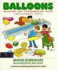 img - for Balloons (Boston Children's Museum Activity Book) by Bernard Zubrowski (1990-04-25) book / textbook / text book