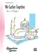 Gather Together Sheet Music - We Gather Together Sheet Piano Arr. Kenon D. Renfrow