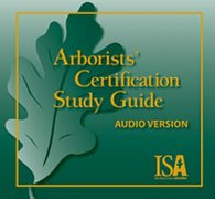 Arborists' Certification Study Guide Audio CDs by ISA