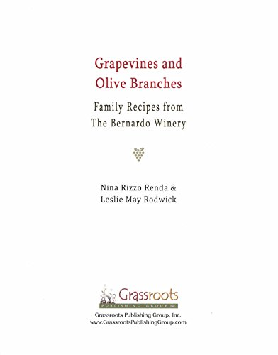 Grapevines and Olive Branches: Nina Rizzo and Leslie May Rodwick by Nina Rizzo Renda