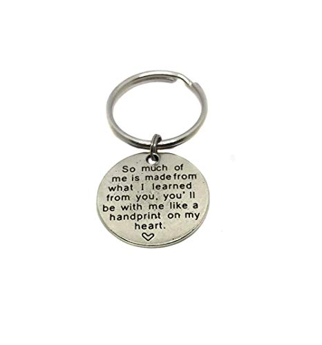 Antique Silver So Much of Me is Made from What I Learned from You, You'll Be with Me Like A Handprint On My Heart Charm Keychain, Bag Charm Appreciation Gift]()