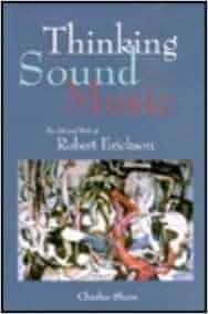 Thinking Sound Music: Charles Shere, John Rockwell: 9780914913337