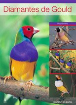 Diamantes de gould / Gouldian Finch (Spanish Edition)