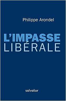 LIMPASSE LIBÉRALE