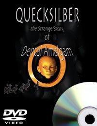 Quecksilber: The Strange Story of Dental Amalgam