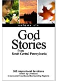 God Stories 6 from South Central Pennsylvania, The Regional Church of Lancaster County, 0981776590