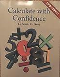 Calculate with Confidence, Gray, Deborah, 0815135599