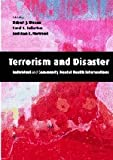 Terrorism and Disaster: Individual and Community Mental Health Interventions, , 0521533457