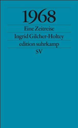 1968: Eine Zeitreise (edition suhrkamp)