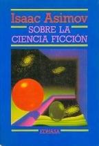 Sobre la ciencia ficción par Isaac Asimov