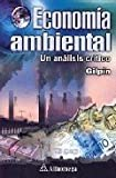 img - for Economia Ambiental Un Analisis Critico (Spanish Edition) book / textbook / text book