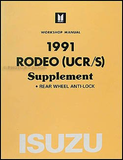 1991 Isuzu Rodeo Anti-Lock Brake Repair Shop Manual Supplement Original