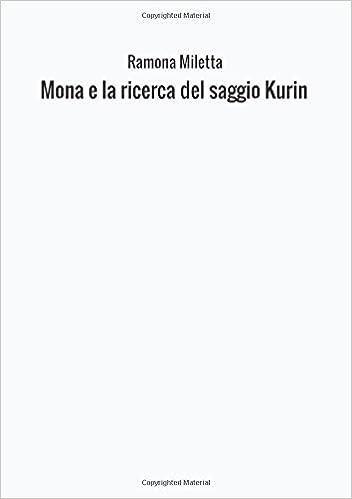 Mona e la ricerca del saggio Kurin
