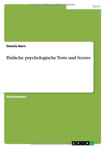Read Online Einfache psychologische Tests und Scores (German Edition) pdf