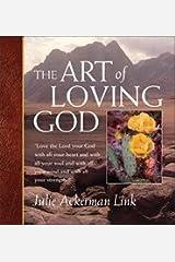 The Art of Loving God Paperback