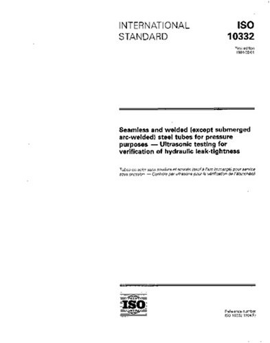 (ISO 10332:1994, Seamless and welded (except submerged arc-welded) steel tubes for pressure purposes - Ultrasonic testing for the verification of hydraulic leak-tightness)