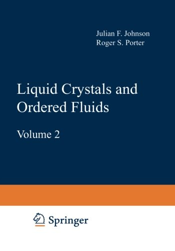 Liquid Crystals and Ordered Fluids: Volume 2