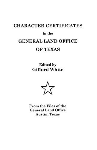 - Character Certificates in the General Land Office of Texas