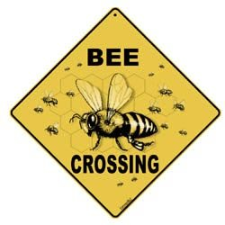 Metal Sign For Bee Yard Bee Crossing - A little bee fun for you