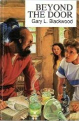 Beyond the Door [Paperback] by Gary L. Blackwood