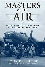 Masters of the Air 1st (first) edition Text Only ebook