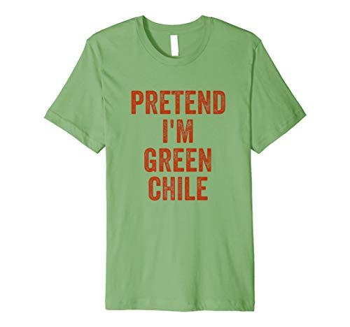 (Lazy Halloween Costume Shirt Gift Pretend I'm Green Chile Premium)