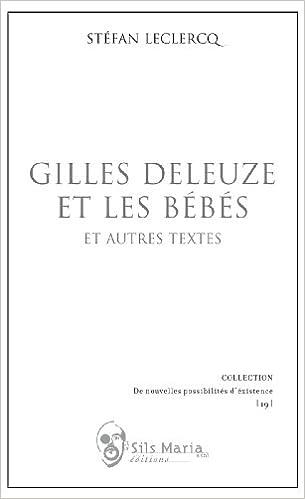 Lire Gilles Deleuze et les bébés epub, pdf