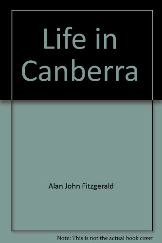 Life in Canberra