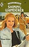 Shining Wanderer, Rose Elver, 0373019491