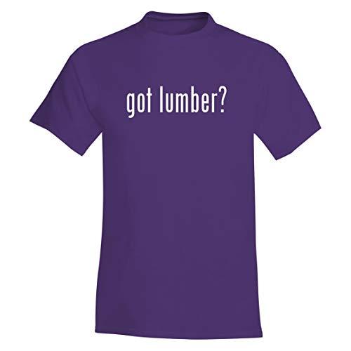 (got Lumber? - A Soft & Comfortable Men's T-Shirt, Purple, Large)