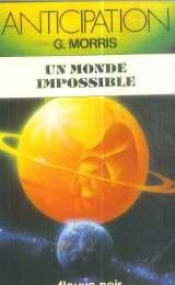 Un monde impossible par Gilles Morris-Dumoulin