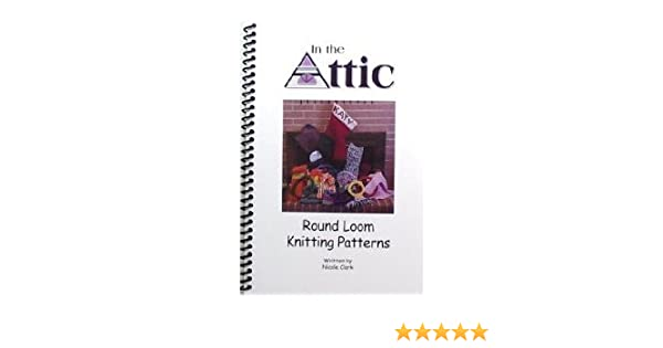 Round Loom Knitting Patterns Nicole Clark Amazon Books Beauteous Round Loom Knitting Patterns