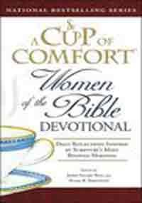 A Cup of Comfort: Women of the Bible Devotional