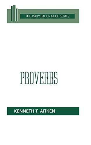 Proverbs (OT Daily Study Bible ()