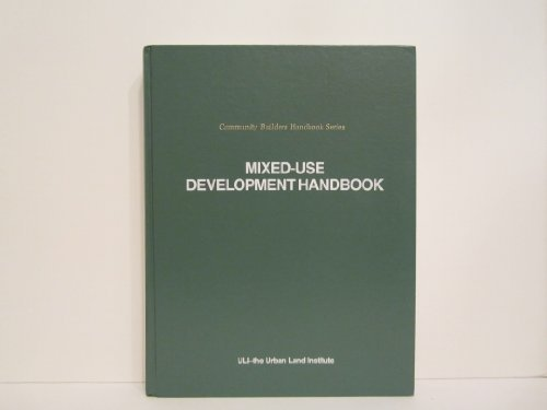 Mixed-Use Development Handbook (Community Builders Handbook Series)