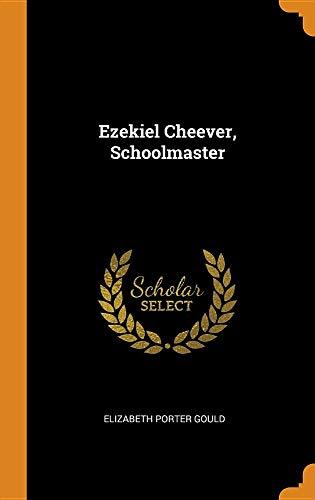 Ezekiel Cheever, Schoolmaster