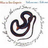Alive in San Gregorio: Volume 1 - Side One ()