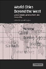World Cities beyond the West: Globalization, Development and Inequality