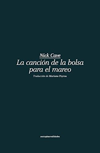 Descargar Libro La Canción De La Bolsa Para El Mareo Nick Cave