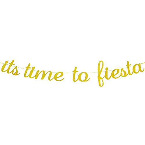 (It's Time to Fiesta Gold Glitter Banner Sign for Mexican Fiesta Theme Birthday, Engagement, Bridal Shower,Wedding, Bachelorette Party Decorations)