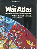 The State of War Atlas, Michael Kidron and Dan Smith, 0671472534