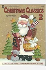 Christmas Classics 2 : A Colllection of Out-of-Print Christmas Designs