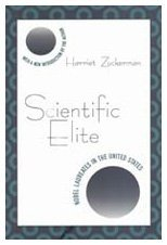 By Harriet Zuckerman - Scientific Elite: Nobel Laureates in the United States: 1st (first) Edition