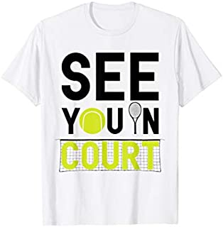 Best Gift Funny Tennis Player Tennis Coach Tennis Gift  Need Funny TShirt / S - 5Xl