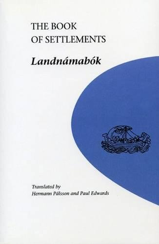 The Book of Settlements: Landnamabok (U of M Icelandic Series)