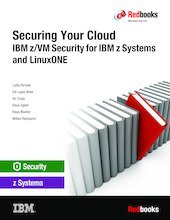 Securing Your Cloud: IBM z/VM Security for IBM z Systems and LinuxONE Text fb2 book
