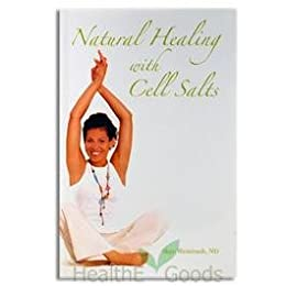 Natural Healing With Cell Salts