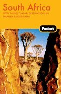 Fodor`s South Africa With the Best Safari Destinations in Namibia & Botswana 5TH EDITION [PB,2010]