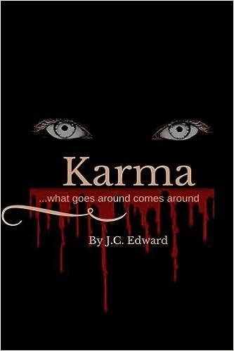 371aaf0b9 Karma: what goes around comes around: J.C. Edward: 9781516985104:  Amazon.com: Books