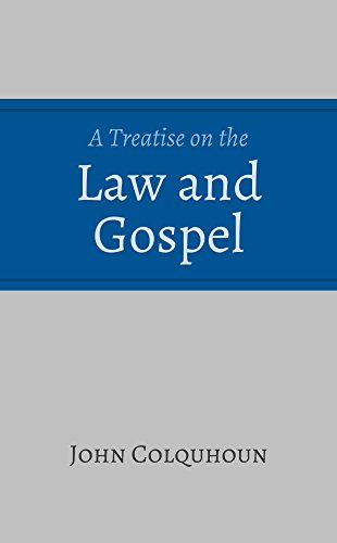 A Treatise on the Law and Gospel by [Colquhoun, John]